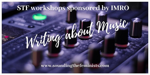 Pitch Perfect: Write It! STF Workshop 3: Writing about Music for the Public, 18 October 2019